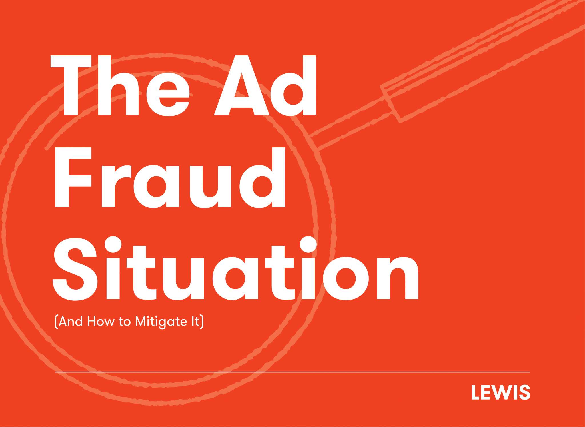 Lewis The Ad Fraud Situation Blog Hero 2048X1495 2021 01