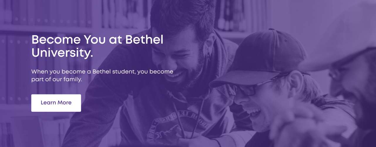 Bethel University's Become You website has created pride in students, alum, and faculty.